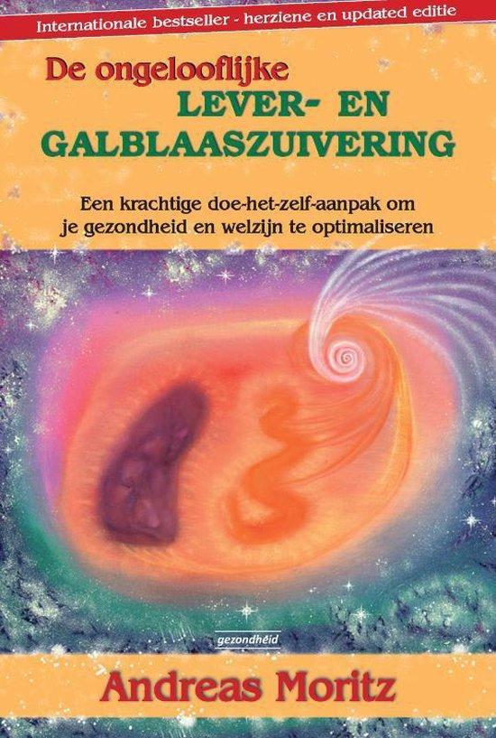De ongelooflijke lever en galblaaszuivering boek